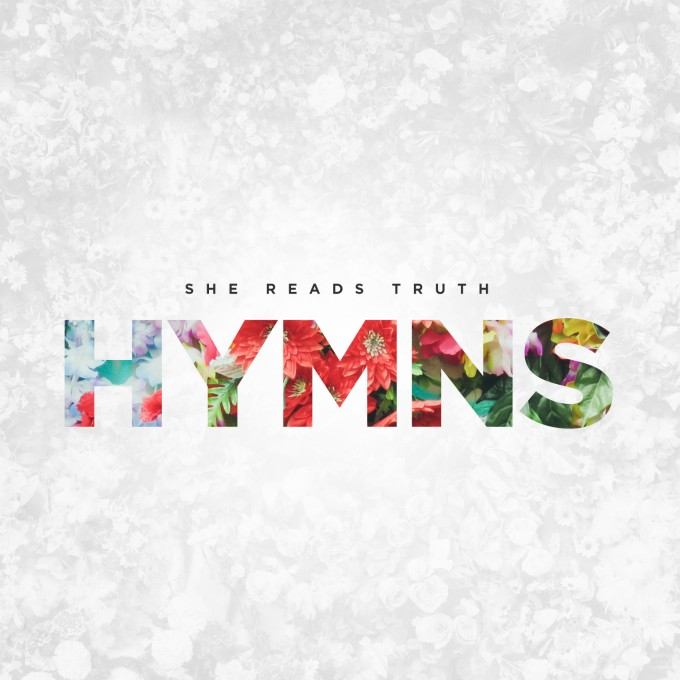 She Reads Truth – Hymns