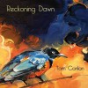 Tom Conlon – Reckoning Dawn
