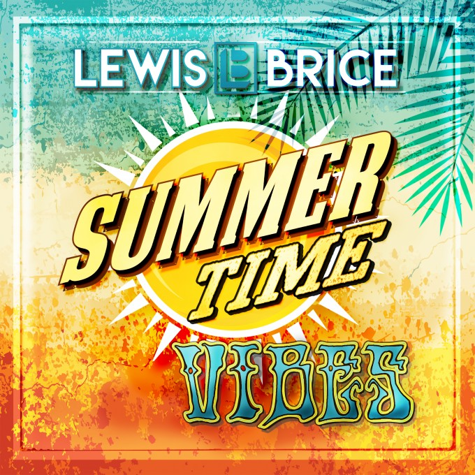 Lewis Brice – Summertime Vibes