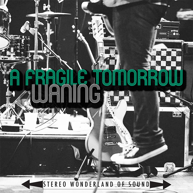 A Fragile Tomorrow – Waning (Single)