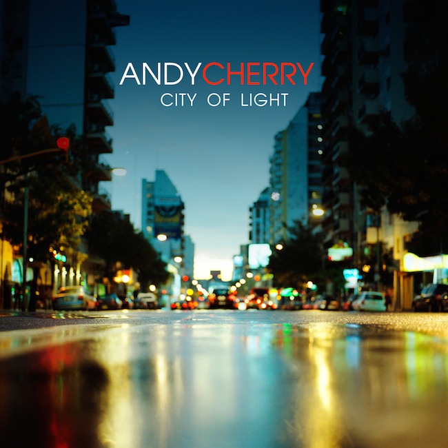 Andy Cherry – City Of Light EP