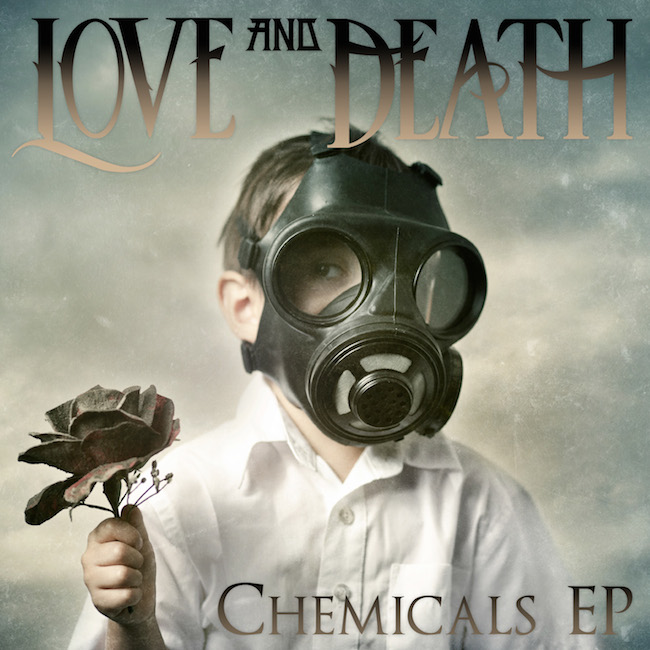 Love and Death – Chemicals