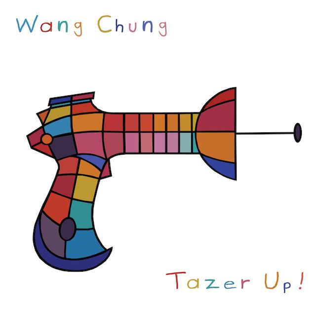 Wang Chung – Tazer Up!