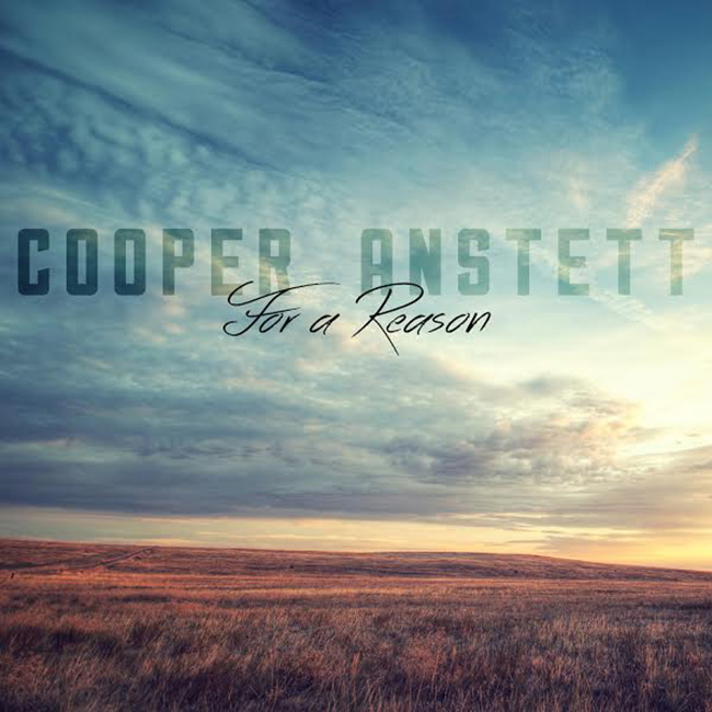 Cooper Anstett – For a Reason